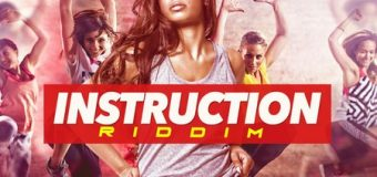 INSTRUCTION RIDDIM [FULL PROMO] – FIRST NAME MUSIC