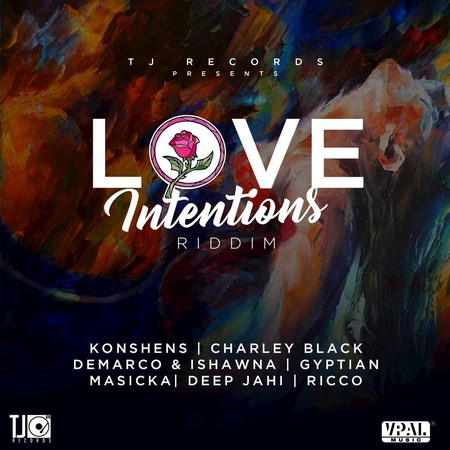 Love Intentions Riddim