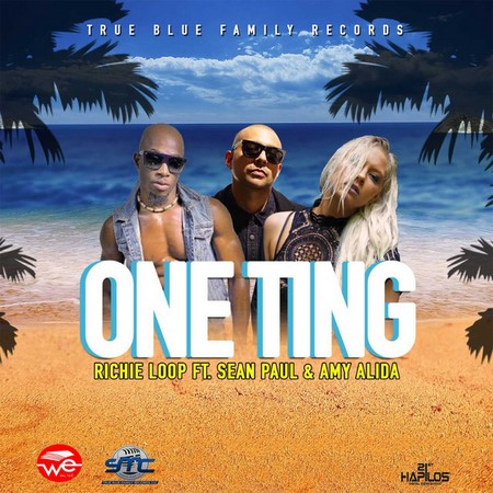 RICHIE LOOP FT. SEAN PAUL & AMY ALIDA - ONE TING