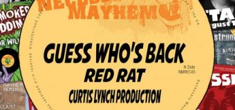 RED RAT – GUESS WHO'S BACK – NECESSARY MAYHEM