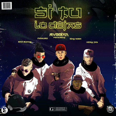 Rvssian Ft. Bad Bunny, Farruko, King Kosa & Nicky Jam – Si Tu Lo Dejas