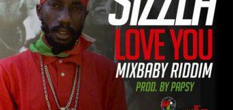 SIZZLA – LOVE YOU – MIXBABY RIDDIM – REMALINKS RECORDS