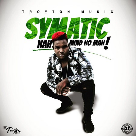 SYMATIC - NAH MIND NO MAN