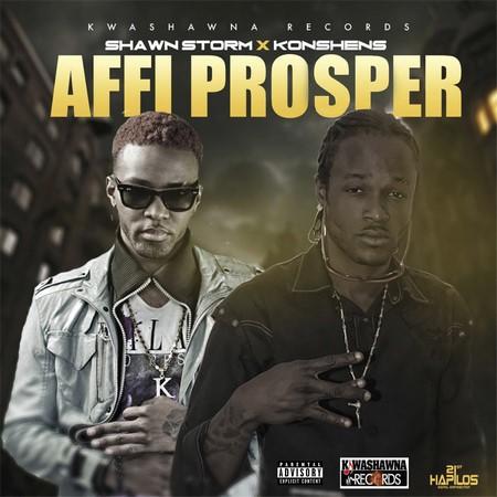 Shawn Storm & Konshens - Affi Prosper