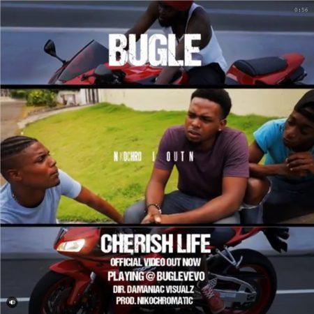 BUGLE - CHERISH LIFE