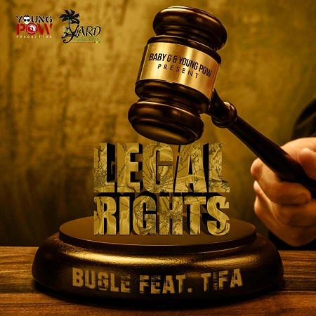 bugle ft tifa - Legal Rights