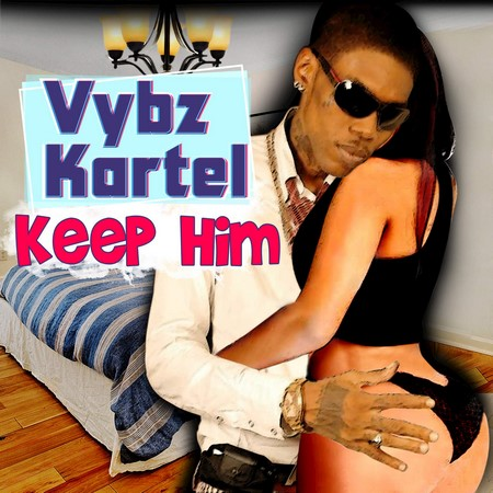 vybz kartel - Keep Him