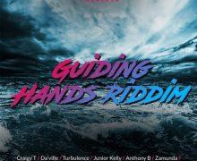 GUIDING HANDS RIDDIM [FULL PROMO] – R4NYTE ENTERTAINMENT