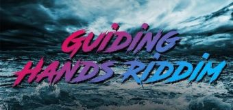 GUIDING HANDS RIDDIM [FULL PROMO] – R4NYTE ENTERTAINMENT