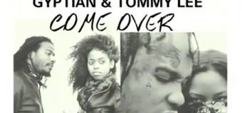 GYPTIAN & TOMMY LEE SPARTA – COME OVER – SILVER BIRDS RECORDS