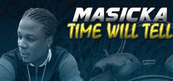 MASICKA – TIME WILL TELL – ANTOURAGE RECORDS