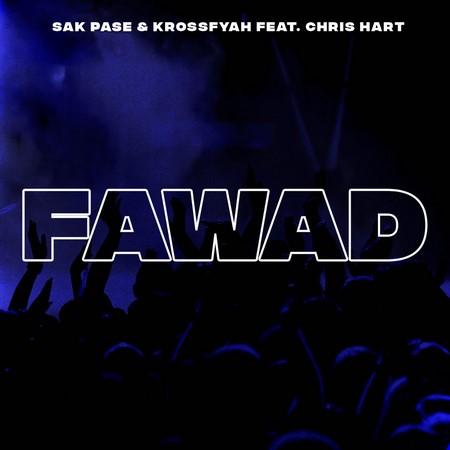 SAK PASE X KROSSFAYAH FT. CHRIS HART - FAWAD