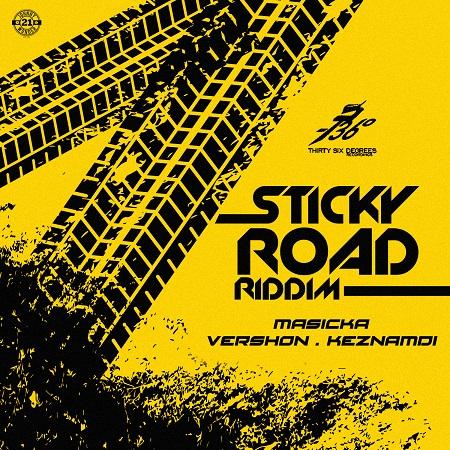 Sticky Road Riddim