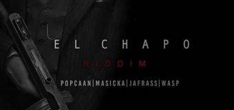 EL CHAPO RIDDIM [PROMO] – NOTNICE RECORDS