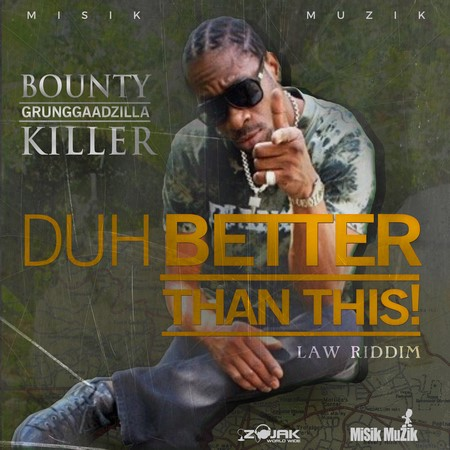 Bounty-Killer-Duh-Betta-Than-This