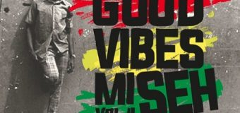 RASTA UNO SOUND – GOOD VIBES MI SEH VOL.4 (REGGAE MOOD) – MIXTAPE
