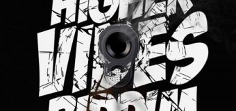HIGHER VIBES RIDDIM [FULL PROMO] – CONSELECTOR SOUND