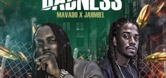 MAVADO X JAHMIEL – BADNESS – CHIMNEY RECORDS