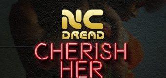 NC DREAD – CHERISH HER – IRIE DREAD