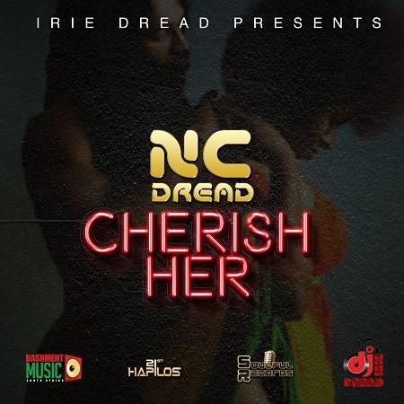 NC DREAD - CHERISH HER