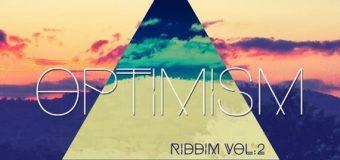 OPTIMISM RIDDIM VOL 2 [PROMO] – NYZE BOXX MUSIC