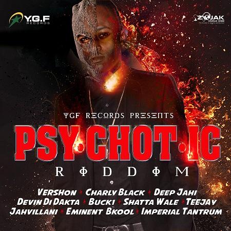 Psychotic Riddim