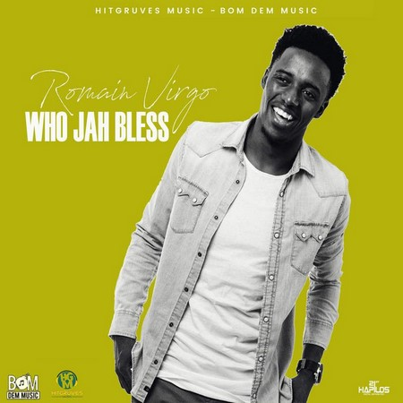 ROMAIN VIRGO-Wh-Jah-Bless