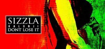 SIZZLA – DON'T LOSE IT – BOOGZ PRODUCTIONS