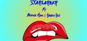 STARLARKER FT RAVEN REII & BEENIE MAN – THAT GOOD LOVE – A BRUKOUT RECORDS