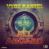 VYBZ KARTEL – ALL ABOARD [EXPLICIT & RADIO] – TJ RECORDS