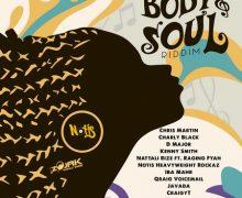 BODY & SOUL RIDDIM [PROMO] – NOTIS RECORDS