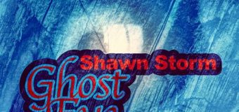 SHAWN STORM – GHOST EYE – SLICK RECORDS