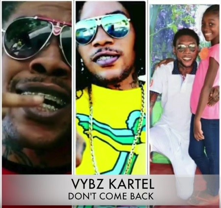 vybz kartel - Don't come back