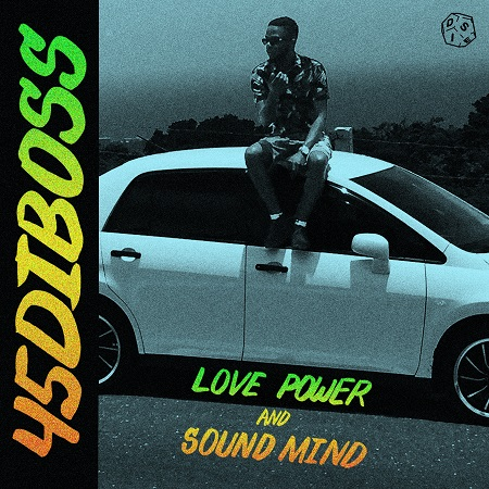 45DIBOSS-LOVE-POWER-AND-SOUND-MIND