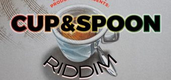 CUP & SPOON RIDDIM [FULL PROMO] – NANACLARKE MUZIK PRODUCTION