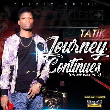 TATIK-JOURNEY-CONTINUES-COVER TATIK - JOURNEY CONTINUES [EXPLICIT & RADIO] - PAYDAY MUSIC