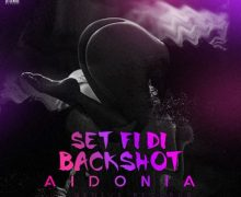AIDONIA – SET FI DI BACKSHOT – DI GENIUS RECORDS