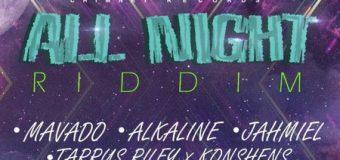 ALL NIGHT RIDDIM [FULL PROMO] – CHIMNEY RECORDS