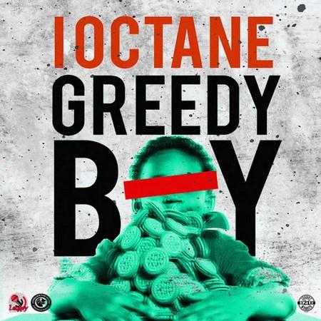 I-Octane-Greedy-Boy-artwork
