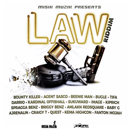 LAW-RIDDIM-cover LAW RIDDIM [FULL PROMO] - MISIK MUZIK