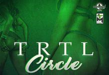TRLT - Circle ft Dj TheBoy