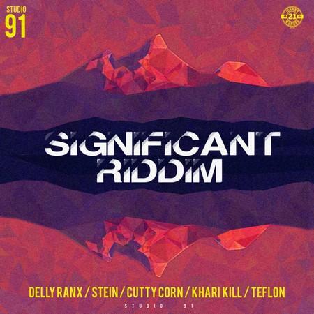SIGNIFICANT-RIDDIM-cover SIGNIFICANT RIDDIM [FULL PROMO] - STUDIO 91
