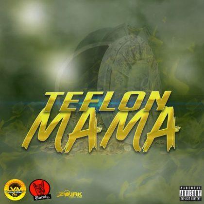 TEFLON - MAMA - LOUIE V MUSIC - Dancehallarena.com. Home