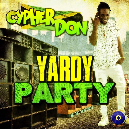 Cypher-Don-Yardy-Party