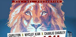 CAPLETON-X-WYCLEF-JEAN-X-CHARLIE-CHARLEY-JAH-JKAH-CITY-CITY