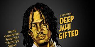Deep Jahi - Gifted