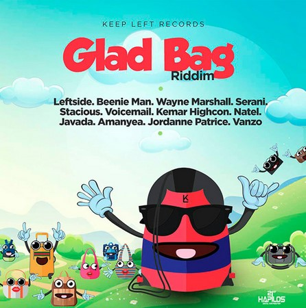 GLAD BAG RIDDIM