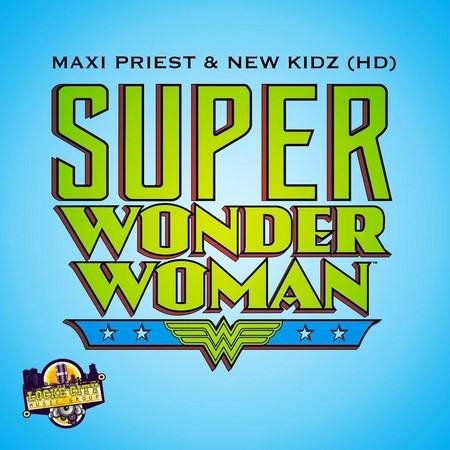 maxi priest & new Kidz - Super Wonder woman cover