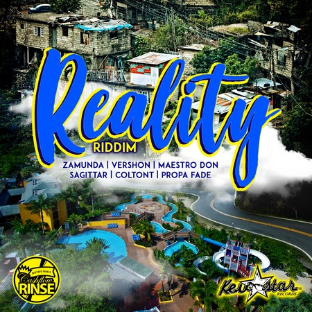 reality-riddim-cover REALITY RIDDIM [FULL PROMO] - CASHFLOW RINSE & KEVSTAR RECORDS