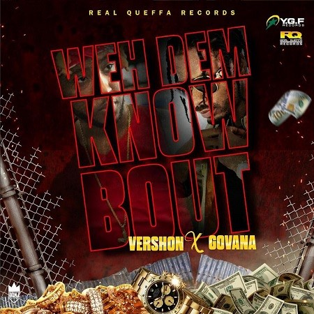 vershon-x-govana-weh-dem-know-bout-artwork